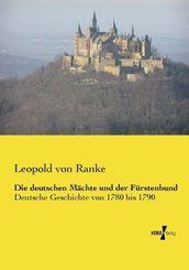 Die deutschen Mächte und der Fürstenbund