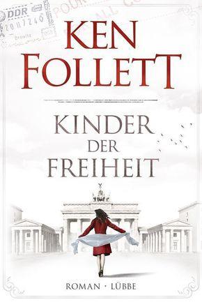 Ken Follett - Kinder der Freiheit