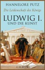 Die Leidenschaft des Königs - Ludwig I. und die Kunst
