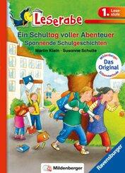Ein Schultag voller Abenteuer - Leserabe 1. Klasse - Erstlesebuch für Kinder ab 6 Jahren