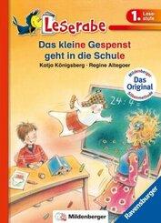Das kleine Gespenst geht in die Schule - Leserabe 1. Klasse - Erstlesebuch für Kinder ab 6 Jahren