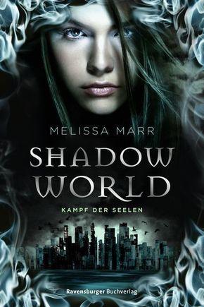 Shadow World - Kampf der Seelen