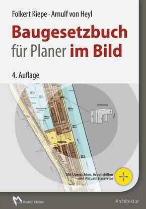 Baugesetzbuch (BauGB) für Planer im Bild