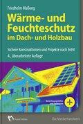 Wärmeschutz nach EnEV 2014 im Dach- und Holzbau, m. CD-ROM