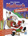 Mein liebstes Malbuch Weihna..