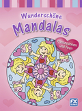 Wunderschöne Mandalas, Prinzessinnen und Feen