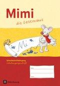 Mimi, die Lesemaus, Ausgabe F: Schreibschriftlehrgang in Schulausgangsschrift