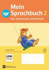 Mein Sprachbuch, Ausgabe Bayern: 2. Jahrgangsstufe, Das bärenstarke Arbeitsheft in Vereinfachter Ausgangsschrift mit CD-ROM