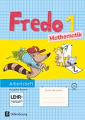 Fredo - Mathematik, Ausgabe B für Bayern: Fredo - Mathematik - Ausgabe B für Bayern - 1. Jahrgangsstufe; 1