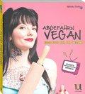 Abgefahrn Vegan