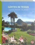 Gärten im Tessin - I Giardini del Ticino