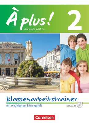 À plus! Nouvelle édition: Klassenarbeitstrainer, m. Audio-CD; Bd.2