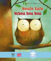 Heule Eule, Deutsch-Französisch - Hibou hou hou