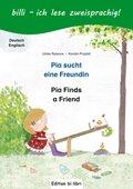 Pia sucht eine Freundin, Deutsch-Englisch - Pia Finds a Friend