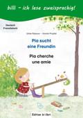 Pia sucht eine Freundin, Deutsch-Französisch