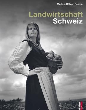Landwirtschaft Schweiz