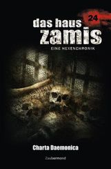 Das Haus Zamis, Eine Hexenchronik - Charta Daemonica
