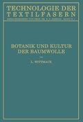 Botanik und Kultur der Baumwolle