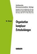 Organisation komplexer Entscheidungen