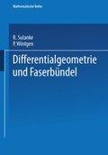 Differentialgeometrie und Faserbündel
