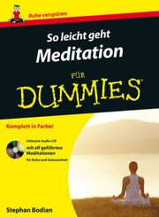So leicht geht Meditation für Dummies, m. Audio-CD