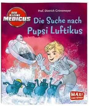 Der kleine Medicus - Die Suche nach Pupsi Luftikus