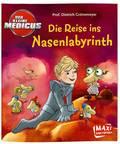 Der kleine Medicus - Die Reise ins Nasenlabyrinth