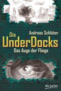 Die UnderDocks - Das Auge der Fliege