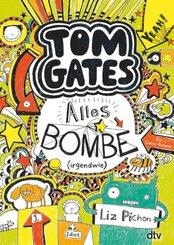 Tom Gates: Alles Bombe (irgendwie)