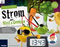 Strom aus Obst & Gemüse (Experimentierkasten)