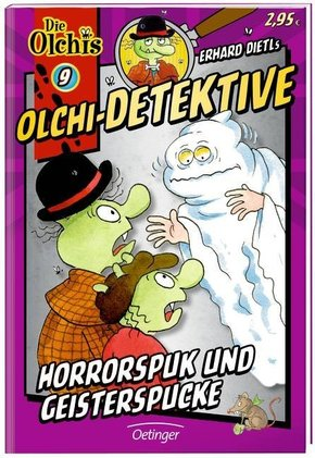 Erhard Dietls Olchi-Detektive - Horrorspuk und Geisterspucke
