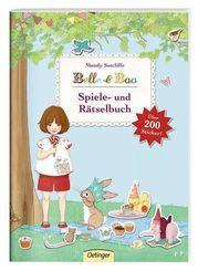 Belle & Boo. Spiele- und Rätselbuch