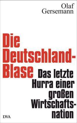 Die Deutschland-Blase
