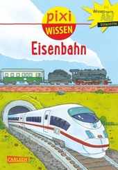 Pixi Wissen, Band 28: Eisenbahn