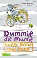 Dummie die Mumie außer Rand und Band
