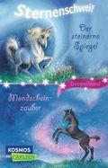 Sternenschweif - Der steinerne Spiegel / Mondscheinzauber