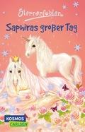 Sternenfohlen - Saphiras großer Tag