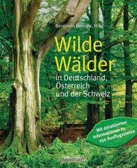 Wilde Wälder in Deutschland, Österreich und der Schweiz