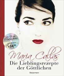 Maria Callas - Die Lieblingsrezepte der Göttlichen, m. Audio-CD