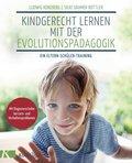 Kindgerecht lernen mit der Evolutionspädagogik