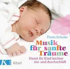 Musik für sanfte Träume, Audio-CD