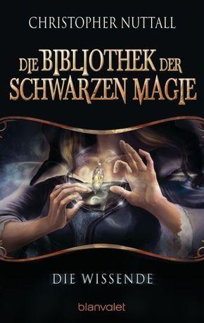 Die Bibliothek der Schwarzen Magie, Die Wissende