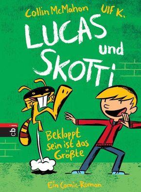 Lucas und Skotti - Bekloppt sein ist das Größte