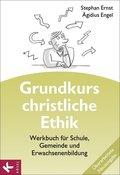 Grundkurs christliche Ethik