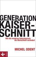 Generation Kaiserschnitt