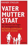 Vater, Mutter, Staat