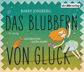 Das Blubbern von Glück, 3 Audio-CDs
