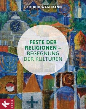 Feste der Religionen - Begegnung der Kulturen, m. interkulturellem Kalender 2015 (Plakat DIN A3)