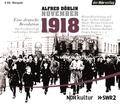 November 1918. Eine deutsche Revolution, 4 Audio-CDs