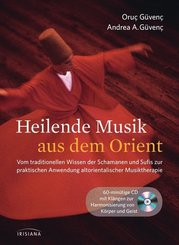 Heilende Musik aus dem Orient, m. Audio-CD